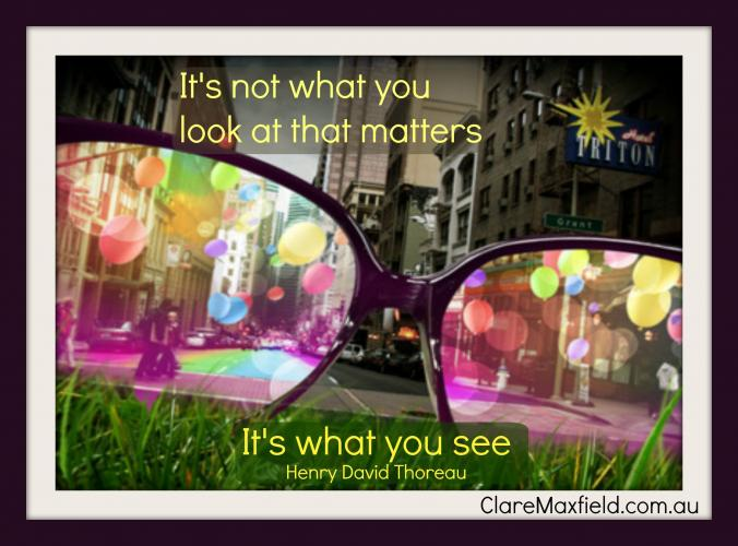 It's not what you look at that matters. it is what you see